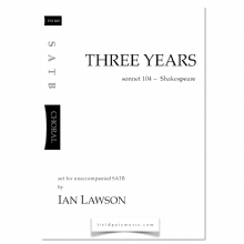 Three Years (SATB) Ian Lawson